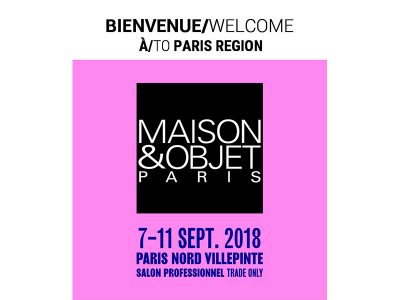Salon Maison et Objet 2018