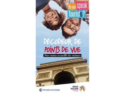 « Do You Speak Touriste ? » ou comment améliorer les services auprès des touristes de Paris Ile-de-France