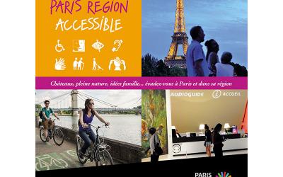 PARIS RÉGION, UNE DESTINATION ACCESSIBLE A TOUS