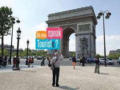 Do you speak touriste?